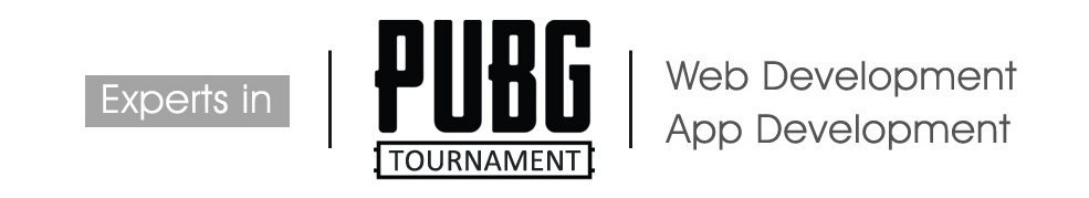 pubg tournament designing,app development,website