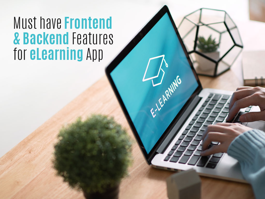 what are frontend backend features of elearning app