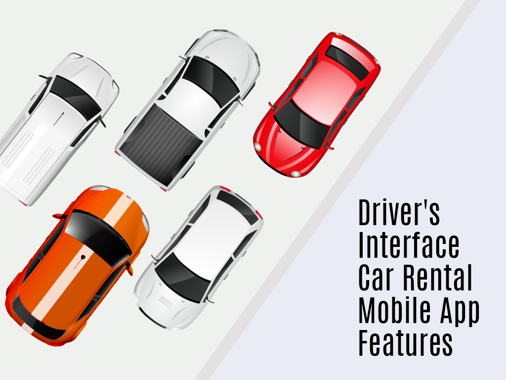 Driver Interface car rental mobile app features