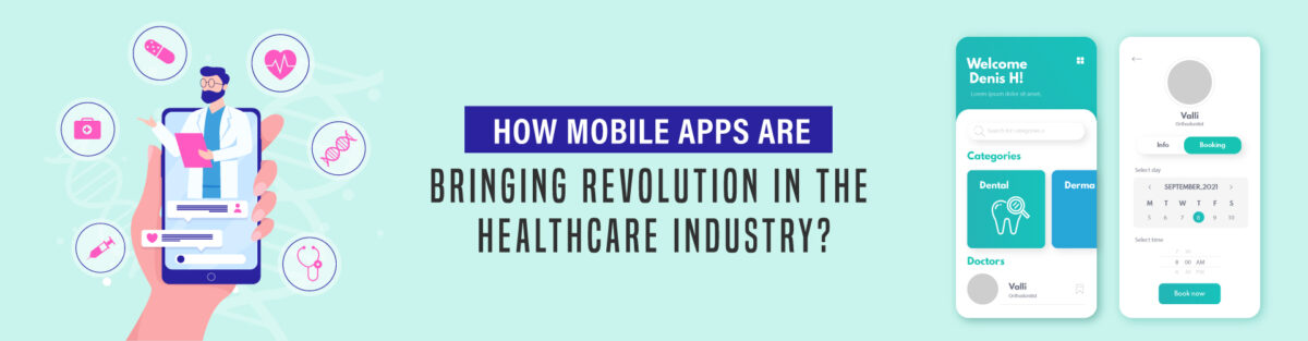 Mobile apps in healthcare industry
